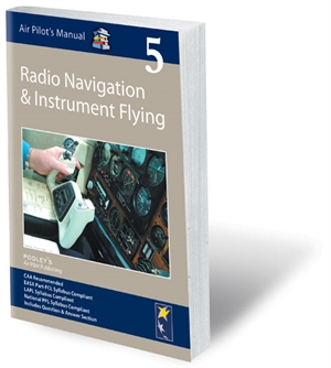 Air Pilots Manual 5 - Radio Navigation & IFR Flying