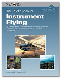 The Pilot Manual: Instrument Flying (3)